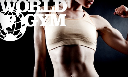 $10 for 30-Day Membership to World Gym ($40 Value)