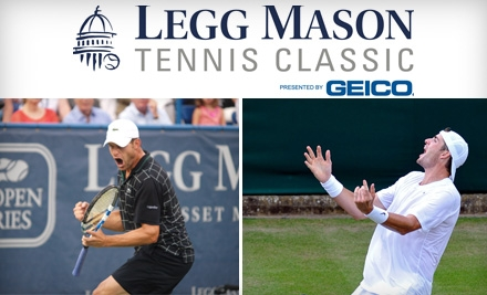 Reserved-Seating Ticket to Legg Mason Tennis Classic. Choose from Two Options.