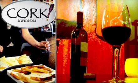 $15 for $30 Worth of Wine and Small Plates at Cork! A Wine Bar