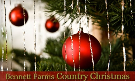 $5 for Two Tickets to Bennett Farms Country Christmas ($10 Value) or $22 for $45 Toward a Christmas Tree