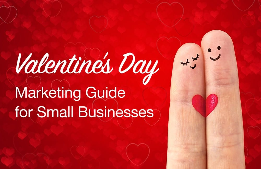 Valentine's Day Marketing Guide for Small Businesses
